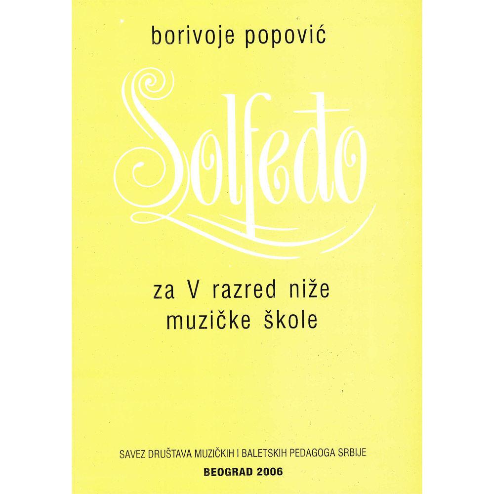 Borivoje Popović Solfeđo za V razred niže muzičke škole