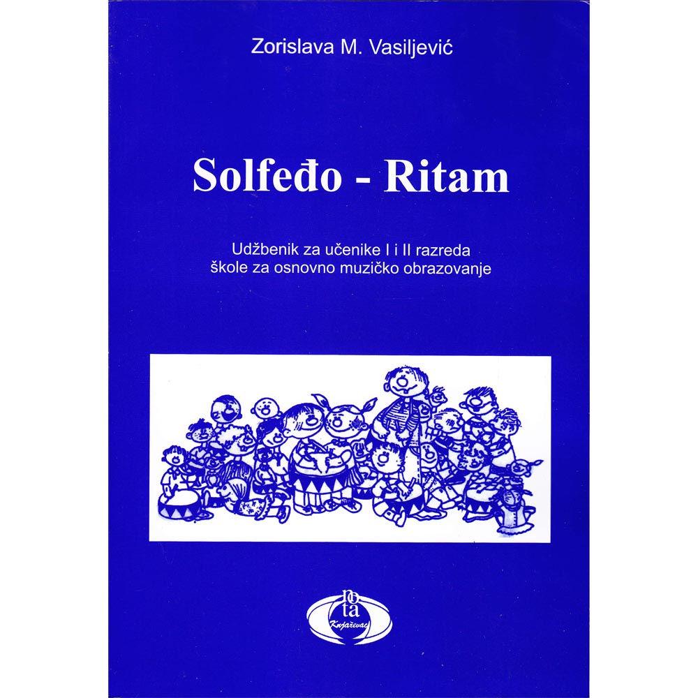 Zorislava M. Vasiljević Solfeđo i ritam za I i II razred osnovne muzičke škole