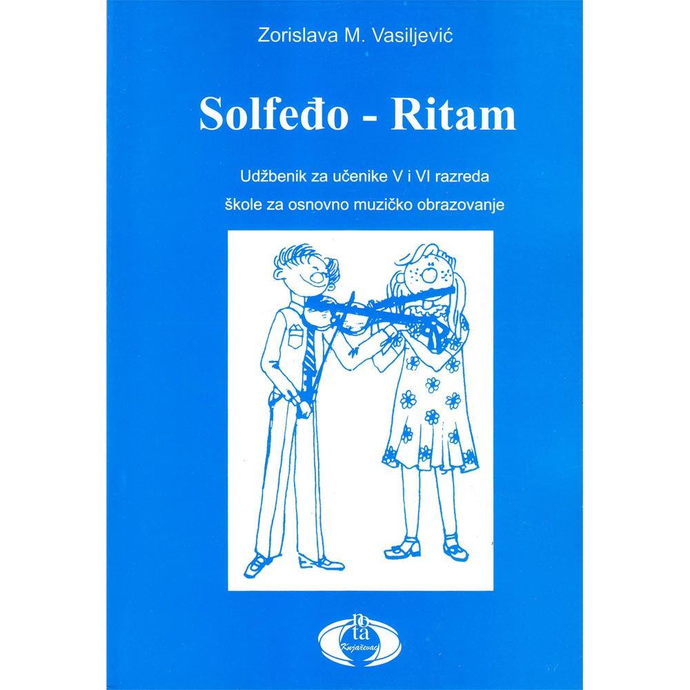 Zorislava M. Vasiljević Solfeđo i ritam za V i VI razred osnovne muzičke škole